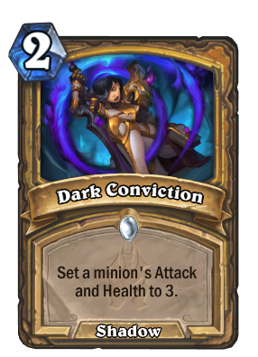 Dark Conviction Card Image