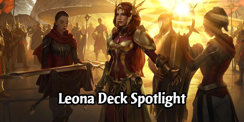 Burn Like the Sun! 6 Hot Leona Decks to Take to Runeterra's Ladder