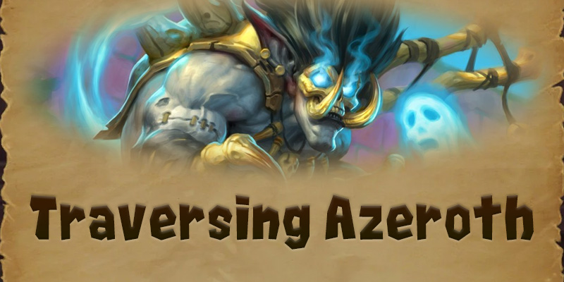 Traversing Azeroth - The Troll Loa